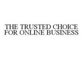 THE TRUSTED CHOICE FOR ONLINE BUSINESS