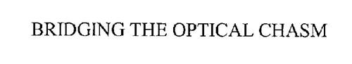 BRIDGING THE OPTICAL CHASM
