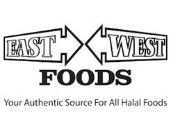 EAST WEST FOODS YOUR AUTHENTIC SOURCE FOR ALL HALAL FOODS