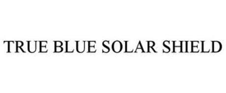 TRUE BLUE SOLAR SHIELD