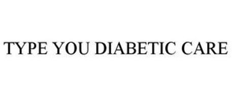 TYPE YOU DIABETIC CARE