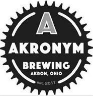 A AKRONYM BREWING AKRON, OHIO EST. 2017
