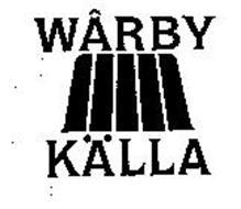 WARBY KALLA
