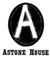 A ASTONE HOUSE