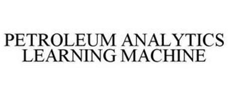 PETROLEUM ANALYTICS LEARNING MACHINE