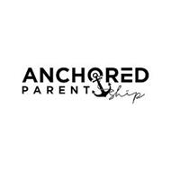 ANCHORED PARENT SHIP