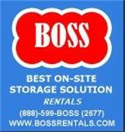 BOSS BEST ON-SITE STORAGE SOLUTION RENTALS (888)-599-BOSS (2677) WWW.BOSSRENTALS.COM