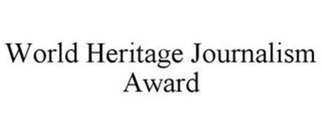 WORLD HERITAGE JOURNALISM AWARD