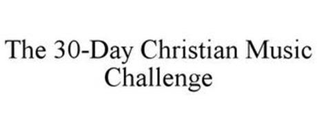 THE 30-DAY CHRISTIAN MUSIC CHALLENGE