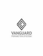 VANGUARD PERIMETER SYSTEM