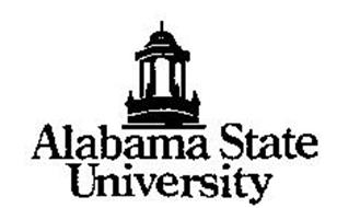 ALABAMA STATE UNIVERSITY A PROUD TRADITION... THE PROMISE OF A BRIGHT FUTURE!