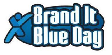 BRAND IT BLUE DAY