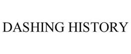 DASHING HISTORY