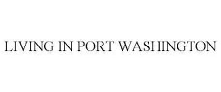 LIVING IN PORT WASHINGTON
