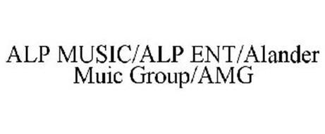 ALP MUSIC/ALP ENT/ALANDER MUIC GROUP/AMG
