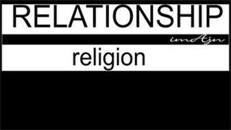 RELATIONSHIP/RELIGION
