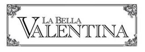 LA BELLA VALENTINA