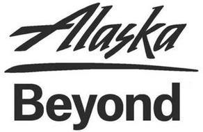 ALASKA BEYOND