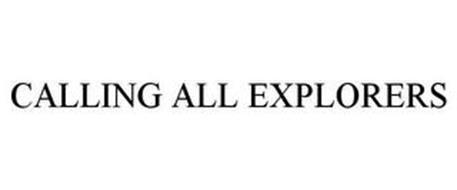 CALLING ALL EXPLORERS