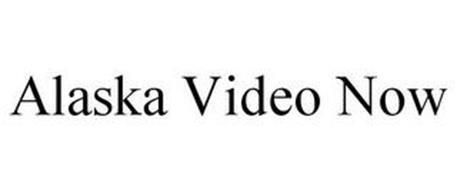 ALASKA VIDEO NOW
