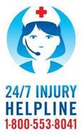 24/7 INJURY HELPLINE 1800-553-8041