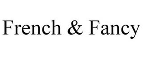 FRENCH & FANCY
