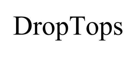 DROPTOPS