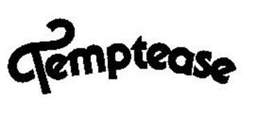 TEMPTEASE