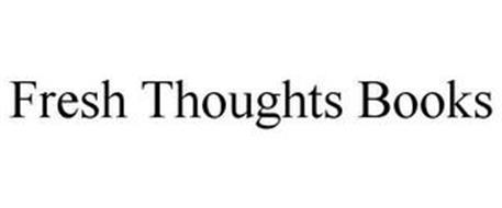 FRESH THOUGHTS BOOKS
