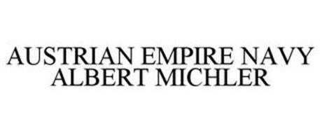 AUSTRIAN EMPIRE NAVY ALBERT MICHLER