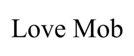 LOVE MOB