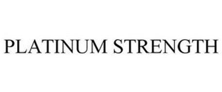 PLATINUM STRENGTH