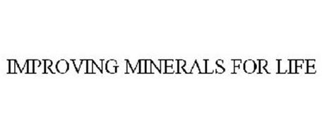 IMPROVING MINERALS FOR LIFE
