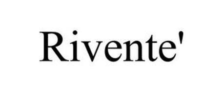 RIVENTE'