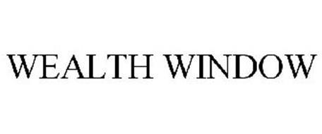 WEALTH WINDOW