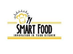 SMART FOOD INNOVATION IN YOUR KITCHEN