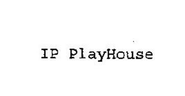 IP PLAYHOUSE