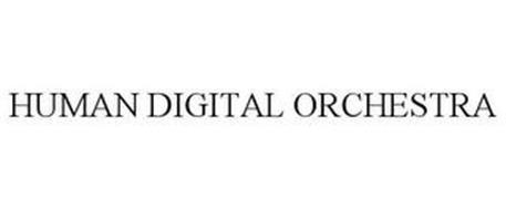 HUMAN DIGITAL ORCHESTRA