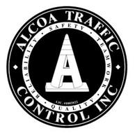 ALCOA TRAFFIC CONTROL INC RELIABILITY SAFETY TEAM WORK QUALITY LIC. #1003022 A