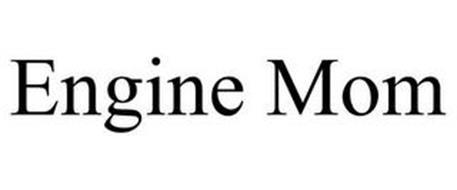 ENGINE MOM
