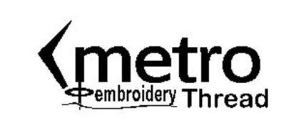 METRO EMBROIDERY THREAD