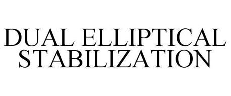 DUAL ELLIPTICAL STABILIZATION