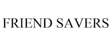 FRIEND SAVERS