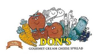 DON'S GOURMET CREAM CHEESE SPREAD QUALITY SINCE 1970