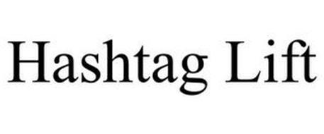 HASHTAG LIFT
