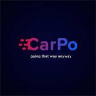 CARPO GOING THAT WAY ANYWAY
