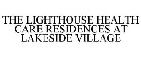 THE LIGHTHOUSE HEALTH CARE RESIDENCES AT LAKESIDE VILLAGE