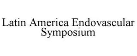 LATIN AMERICA ENDOVASCULAR SYMPOSIUM