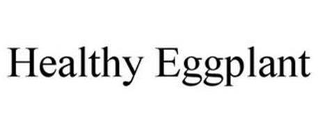 HEALTHY EGGPLANT