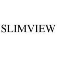 SLIMVIEW